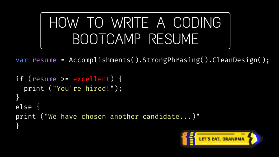 How to Write a Coding Bootcamp Resume That Will Get You Hired