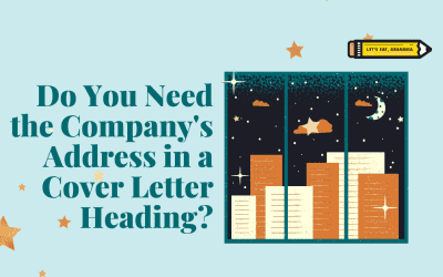 Do I Need to Include the Company's Address (or Mine) in My Cover Letter?