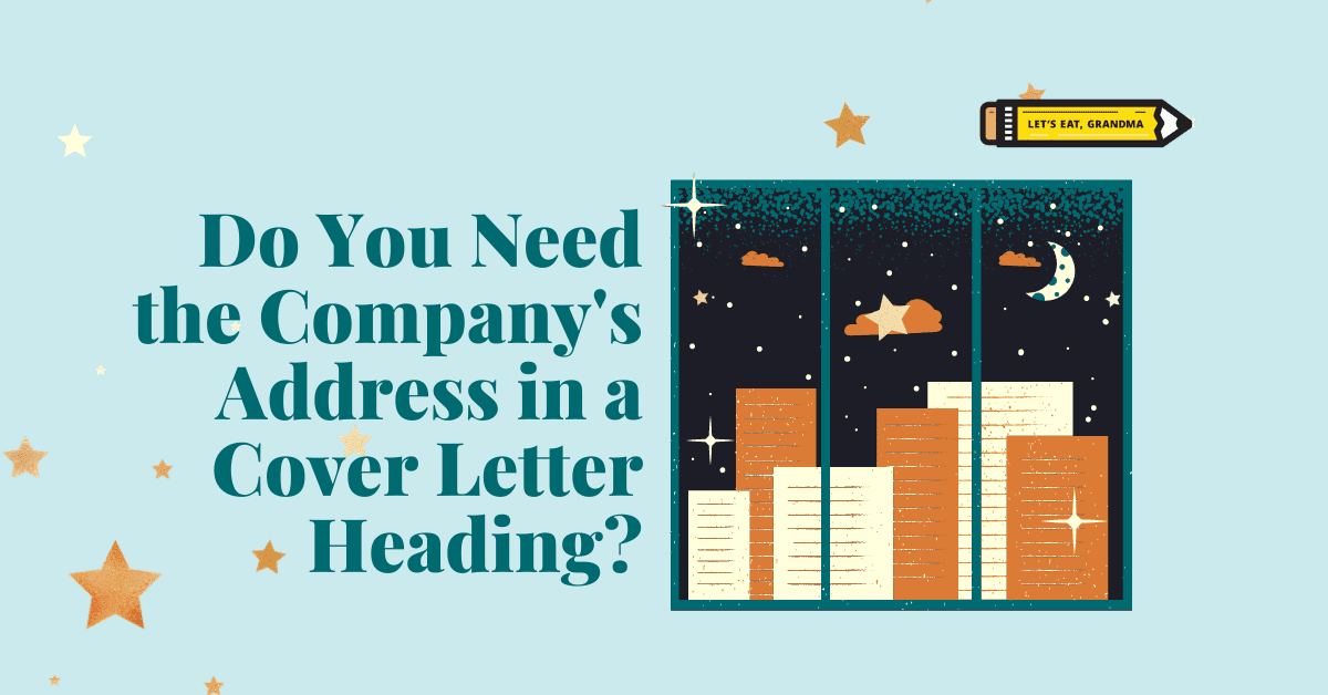 "A title graphic featuring an alternate version of the article's title: ""Do You Need the Company's Address in a Cover Letter Heading?"""