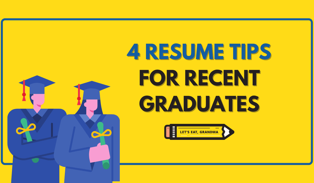 4 Resume Tips for Landing Your First Job Out of College